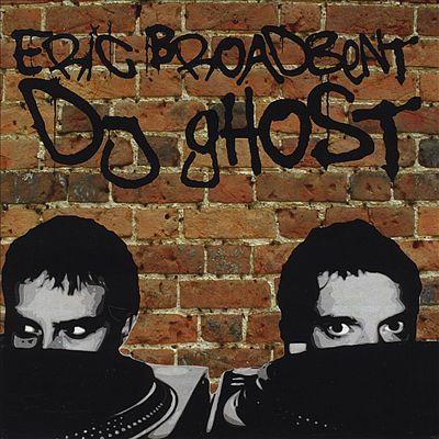 Eric Broadbent and DJ Ghost