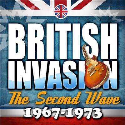 British Invasion: The Second Wave (1967 - 1973)
