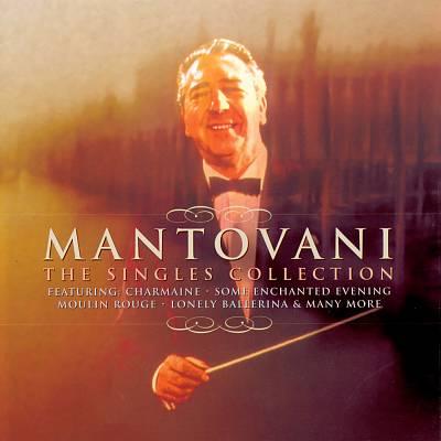 Mantovani: The Singles Collection