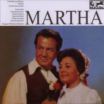 Friedrich V Flotow: Martha (Querschnitt)