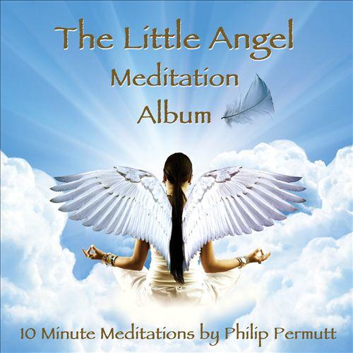The Little Angel Meditation Album
