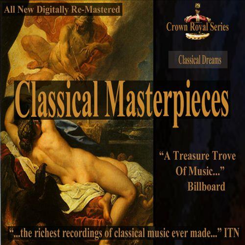 Classical Masterpieces: Classical Dreams
