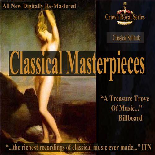 Classical Masterpieces: Classical Solitude