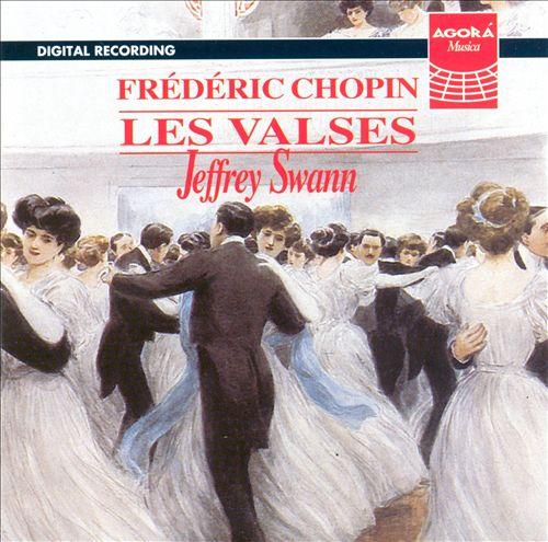 Chopin: Les Valses