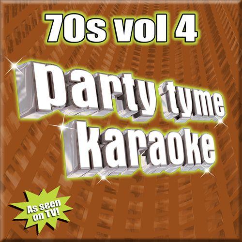 Party Tyme Karaoke: 70's, Vol. 4