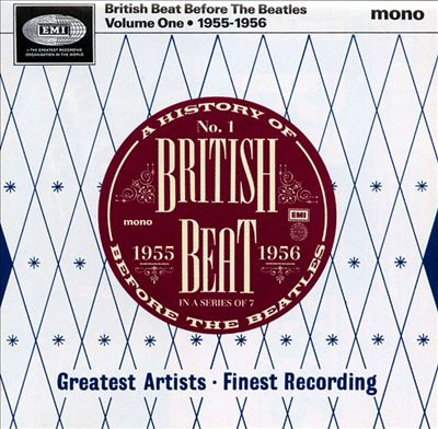 British Beat Before the Beatles, Vol. 1: 1955-1956