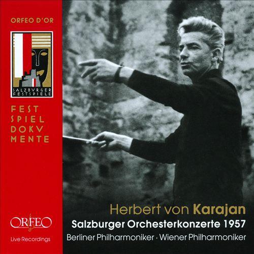Herbert von Karajan: Salzburger Orchesterkonzerte 1957