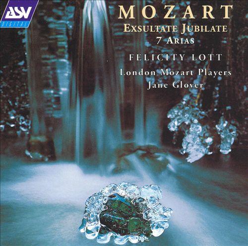 Mozart: Exsultate, Jubilate; 7 Arias