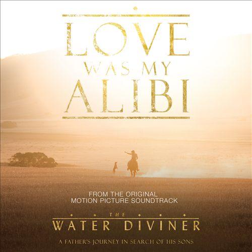 Love Was My Alibi