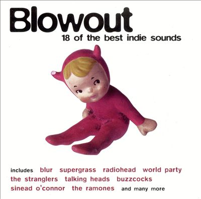 Blowout: 18 of the Best Indie Songs