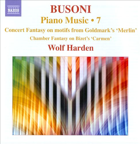Ferruccio Busoni: Piano Music, Vol. 7