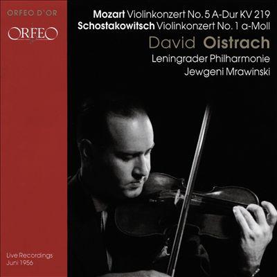 Mozart: Violinkonzert No. 5 A-Dur KV 219; Schowtakowitsch: Violinkonzert No. 1 a-Moll