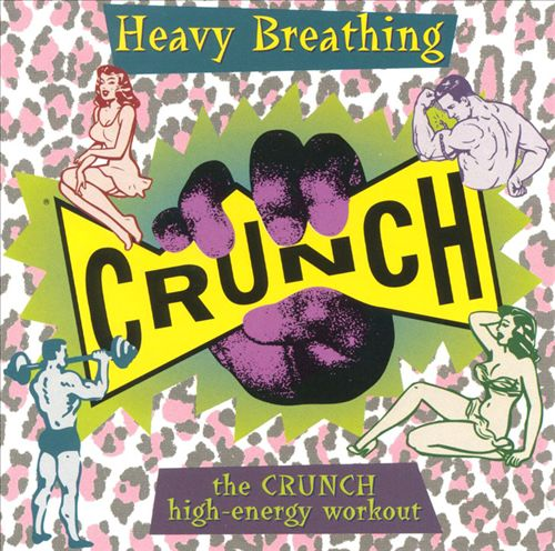 Heavy Breathing: The Crunch High-Energy Workout