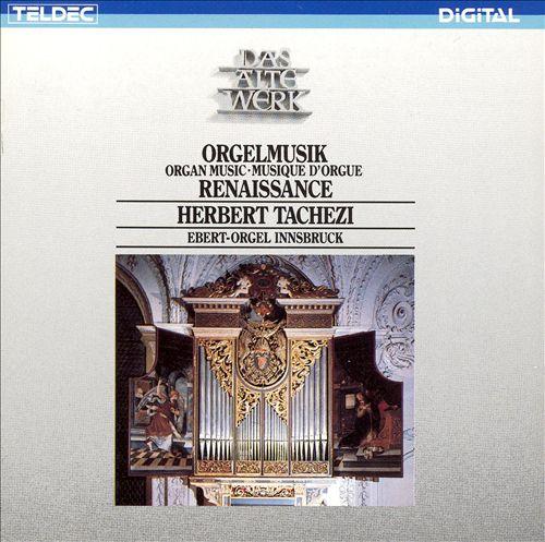 Orgelmusik: Renaissance