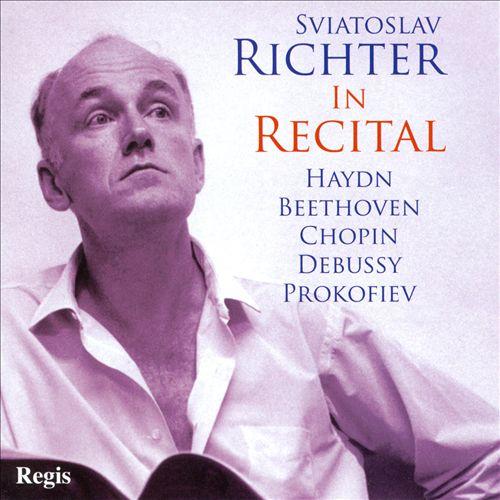 Sviatoslav Richter in Recital: Haydn, Beethoven, Chopin, Debussy, Prokofiev