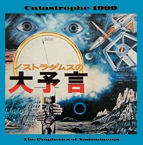 Catastrophe 1999: The Prophecies of Nostradamus [Original Soundtrack]