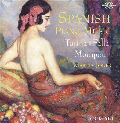 Spanish Piano Music: Turina, Falla, Mompou