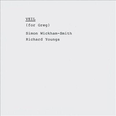 Veil (For Greg)