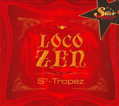 Loco Zen St-Tropez