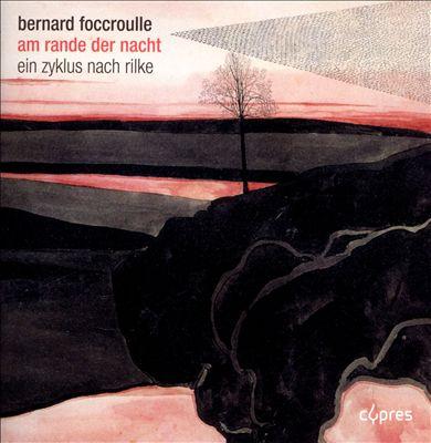 Bernard Foccroulle: Am Rande der Nacht