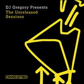 DJ Gregory Presents the Unreleased Sessions