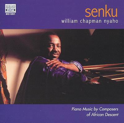 Senku: Piano Music by Composers of African Descent