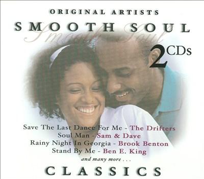 Smooth Soul Classics [Platinum Disc]