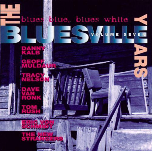 The Bluesville Years, Vol. 7: Blues Blue, Blues White