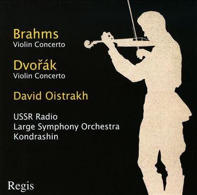 Brahms: Violin Concerto; Dvorák: Violin Concerto