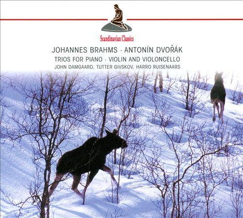 Brahms, Dvorák: Trios for Piano, Violin & Cello
