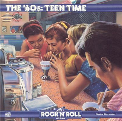 The Rock 'N' Roll Era: The '60s - Teen Time