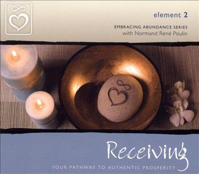 Embracing Abundance: Element 2: Receiving