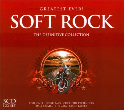Greatest Ever!: Soft Rock: The Definitive Collection