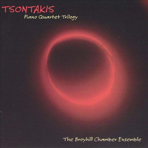 George Tsontakis: Piano Quartet Trilogy