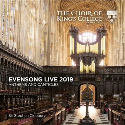 Evensong Live 2019: Anthems and Canticles