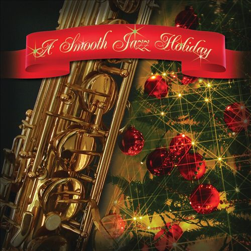 A Smooth Jazz Holiday