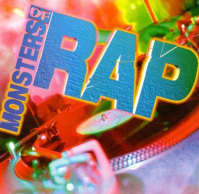 Monsters of Rap, Vol. 1