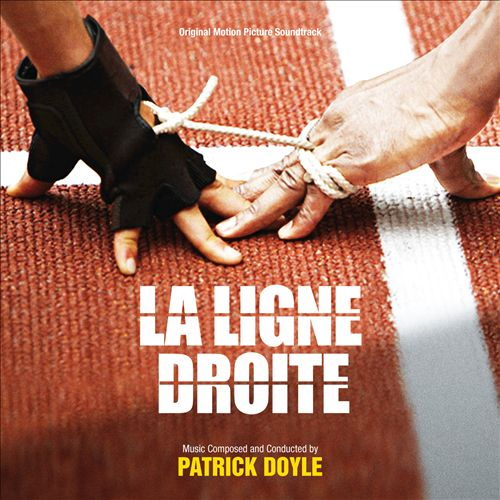 La Ligne Droite [Original Soundtrack]