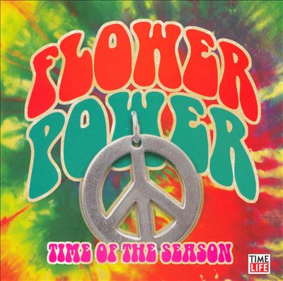 Flower Power: Time of the Season [Time Life #1]
