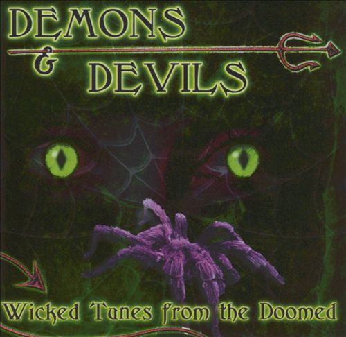 Demons and Devils: Wicked Tunes from the Doomed