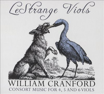 William Cranford: Consort Music for 4, 5 and 6 Viols