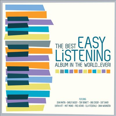 The Best Easy Listening Album in the World...Ever!