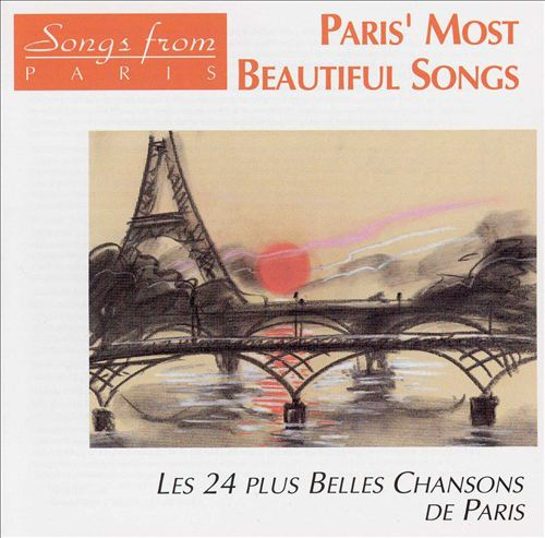 Paris' Most Beautiful Songs