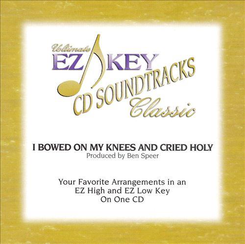 Karaoke: I Bowed on My Knees and Cried Holy