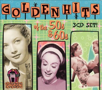 Golden Hits of the 50's & 60's