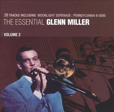 The Essential Glenn Miller, Vol. 2