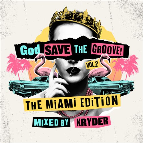 God Save the Groove, Vol. 2: The Miami Edition