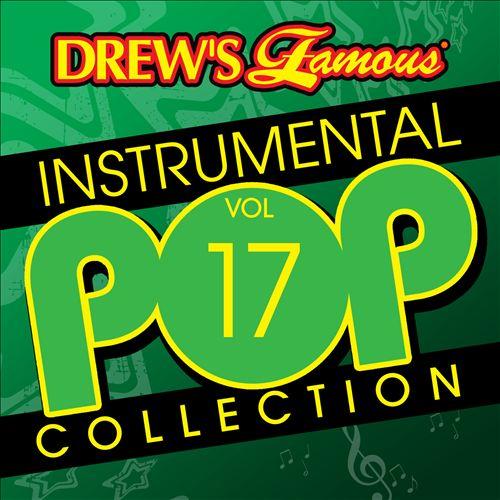 Drew's Famous Instrumental Pop Collection, Vol. 17
