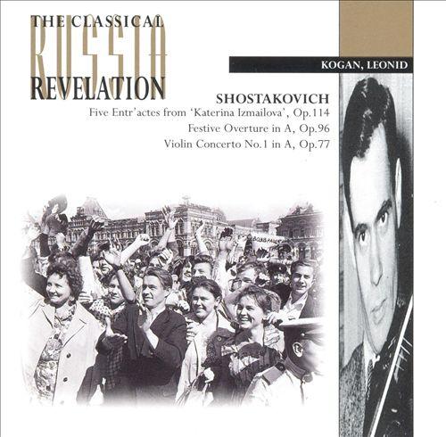 Shostakovich: Violin Concerto No1, Op77; Festive Overture Op96