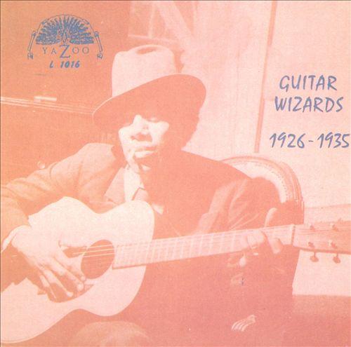 Guitar Wizards: 1926-1935